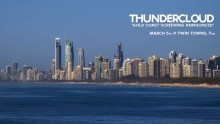 Thundercloud 'Gold Coast Screening'